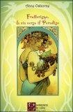 Fruttarismo, la via Verso il Paradiso
