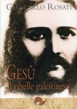 Gesù il Ribelle Palestinese