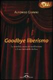Goodbye Liberismo