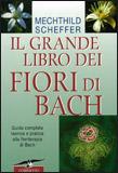 Il Grande Libro dei Fiori di Bach