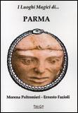 I Luoghi Magici di... Parma