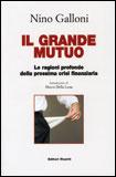 Il grande mutuo - Nicola Galloni