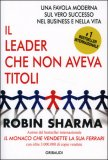 Il Leader che non Aveva Titoli