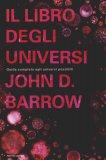 Il Libro degli Universi  - Libro di John D. Barrow