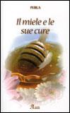 Il Miele e le Sue Cure