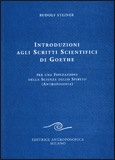 Introduzione agli Scritti Scientifici di Goethe di Rudolf Steiner