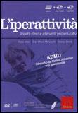 L'iperattività - Libro + Dvd + Cd-rom