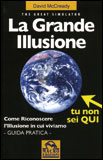 La Grande Illusione - The Great Simulator