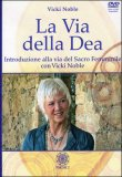 la Via della Dea + Cd Audio