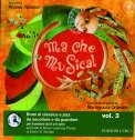 Ma che Musica - Vol. 3 - CD