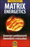 Matrix Energetics