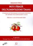 Miti e Realtà dell'Alimentazione Umana - Libro