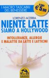 Niente Latte siamo a Hollywood - Libro Tascabile