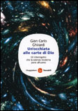 Un'Occhiata alle Carte di Dio di Gian Carlo Ghirardi