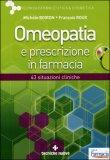 Omeopatia e Prescrizione in Farmacia + CD