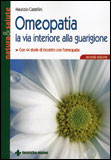 Omeopatia - La via Interiore alla Guarigione