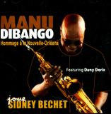 Manu Dibango Joue Sidney Bechet - Hommage a la Nouvelle-Orléans - CD