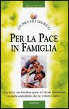 Per la Pace in Famiglia