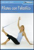 Pilates con L'elastico - DVD