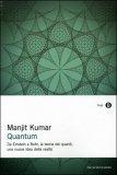 Quantum di Manjit Kumar