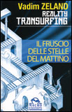 Reality Transurfing - Il Fruscio delle Stelle del Mattino - Vol. 2