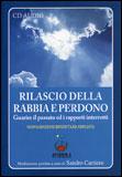 Rilascio della Rabbia e Perdono - CD