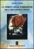 Lo Spirito nella Formazione dell'organismo Umano di Rudolf Steiner