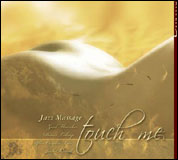 Touch Me - Jazz Massage - CD
