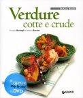 Verdure Cotte e Crude + DVD