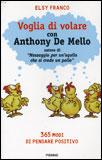 Voglia di Volare con Anthony De Mello