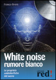 White Noise - Rumore Bianco - CD