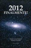 2012 Finalmente! di Maria Grazia Barbieri, Massimo Rodolfi