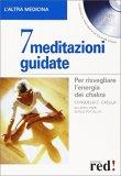 7 Meditazioni Guidate di Consuelo C. Casula, Maurizio Preti, Sergio Portaluri
