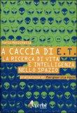 A Caccia di E.T di Mario Menichella