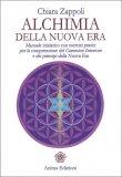 Alchimia della Nuova Era - Libro di Chiara Zappoli