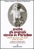 Anche gli Animali Vanno in Paradiso di Stefano Apuzzo, Monica D'Ambrosio