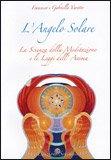 L'angelo Solare di Francesco Varetto, Gabriella Varetto
