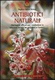 Antibiotici Naturali di Stephen Harrod Buhner