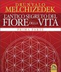 L'Antico Segreto del Fiore della Vita - Volume 1 di Drunvalo Melchizedek