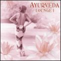 Ayurveda Lounge Vol. 1 - CD