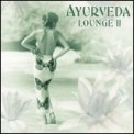 Ayurveda Lounge Vol. 2 - CD