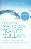 L'Esperienza del Metodo France Guillain di France Guillain