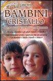 Bambini Cristallo di Carol Saito