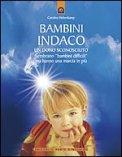 Bambini Indaco - Un Dono Sconosciuto di Carolina Hehenkamp