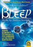 Bleep - Ma Che Bip Sappiamo Veramente? di Betsy Chasse, Mark Vicente, William Arntz