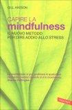Capire la Mindfulness di Gill Hasson