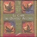 Le Carte dei Quattro Accordi di Don Miguel Ruiz