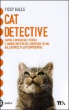 Cat Detective di Vicky Halls
