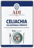 Celiachia tra Nutrizione e Dintorni di Associazione Italiana Di Dietetica E Nutrizione Cl