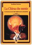 La Chiesa che mente di Luciano Franceschetti
